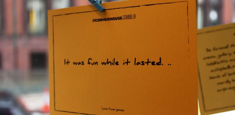 Message left by James on Cornerhouse Scribbler